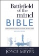 Cover for Battlefield of the mind Bible: renew your mind through the power of God's w...