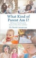 Cover for What Kind of Parent Am I?