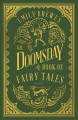 Cover for The doomsday book of fairy tales: a novel