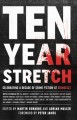 Cover for Ten year stretch: celebrating a decade of crime fiction at CrimeFest