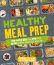 Cover for Healthy meal prep: time-saving plans to prep and portion your weekly meals