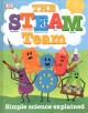 Cover for The Steam Team: Simple Science Explained