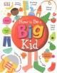 Cover for How to Be a Big Kid