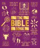 Cover for The Bible Book: Big Ideas Simply Explained