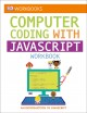 Cover for Dk Workbooks: Computer Coding With Javascript