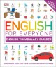 Cover for English for Everyone: English Vocabulary Builder