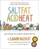 Cover for Salt, fat, acid, heat: the four elements of good cooking