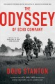 Cover for The odyssey of Echo Company: the 1968 Tet Offensive and the epic battle to ...