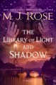 Cover for The library of light and shadow: a novel