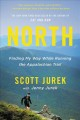 Cover for North: Finding My Way While Running the Appalachian Trail