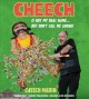 Cover for Cheech Is Not My Real Name: But Don't Call Me Chong!