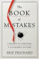 Cover for The Book of Mistakes: 9 Secrets to Creating a Successful Future