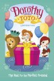 Cover for Dorothy and Toto. The hunt for the perfect present