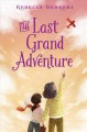 Cover for The last grand adventure