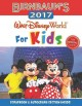 Cover for Birnbaum's 2017 Walt Disney World for kids: the official guide