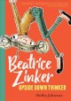 Cover for Beatrice Zinker, upside down thinker