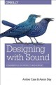 Cover for Designing Products With Sound: Principles and Patterns for Mixed Environmen...