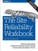 Cover for The site reliability workbook: practical ways to implement SRE