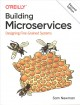 Cover for Building Microservices: Designing Fine-grained Systems