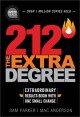 Cover for 212: the extra degree: extraordinary results begin with one small change