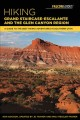 Cover for Hiking Grand Staircase-Escalante & The Glen Canyon Region: A Guide to the B...