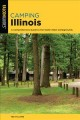 Cover for Camping Illinois: a comprehensive guide to the state's best campgrounds
