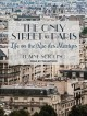 Cover for The only street in Paris: life on the Rue des Martyrs