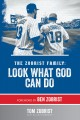 Cover for The Zobrist Family: Look What God Can Do