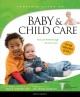 Cover for Baby & Child Care: From Pre-birth Through the Teen Years