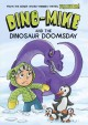Cover for Dino-Mike and the dinosaur doomsday