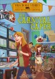 Cover for The carnival caper: an interactive mystery adventure