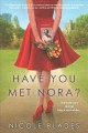 Cover for Have You Met Nora?