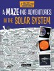 Cover for A-maze-ing Adventures in the Solar System