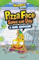 Cover for The Grossery Gang - Pizza Face Saves the Day: A Comic Adventure