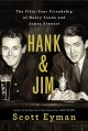 Cover for Hank and Jim: the fifty-year friendship of Henry Fonda and James Stewart