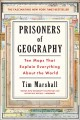 Cover for Prisoners of geography: ten maps that explain everything about the world