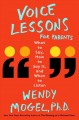 Cover for Voice lessons for parents: what to say, how to say it, and when to listen