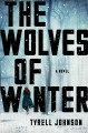 Cover for The wolves of winter: a novel