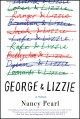 Cover for George and Lizzie: a novel