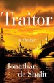 Cover for Traitor: a novel