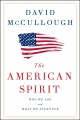 Cover for The American Spirit: Who We Are and What We Stand for