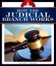 Cover for How the judicial branch works