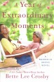 Cover for A year of extraordinary moments: a Magnolia Grove novel