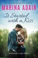 Cover for It started with a kiss: a Sequoia Lake novel