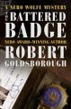 Cover for The battered badge: a Nero Wolfe mystery