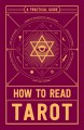 Cover for How to read tarot: a practical guide.