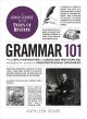Cover for Grammar 101: from split infinitives to dangling participles, an essential g...