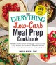 Cover for The everything low-carb meal prep cookbook / Includes: Smoked Salmon Devile...