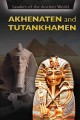Cover for Akhenaten and Tutankhamen