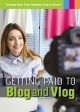 Cover for Getting paid to blog and vlog